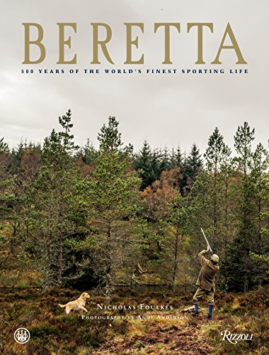 Beretta: 500 Years of the World's Finest Sporting ()