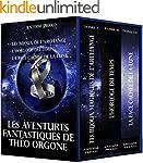 """Trilogie Th�o Orgone: """"Les bijoux de..."""
