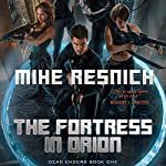 The Fortress in Orion: Dead Enders, Book One | Mike Resnick