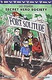 Fort Solitude (DC Comics: Secret Hero Society #2)