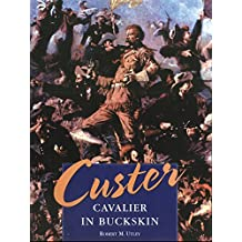 Custer: Cavalier in Buckskin
