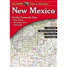 DeLorme® New Mexico Atlas & Gazetteer (Delorme Atlas & Gazetteer)