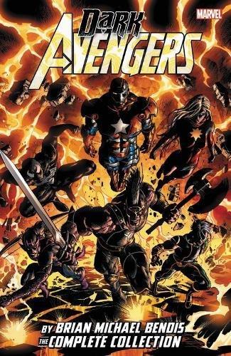 Dark Avengers by Brian Michael Bendis: The Complete Collection (Dark Avengers 1)