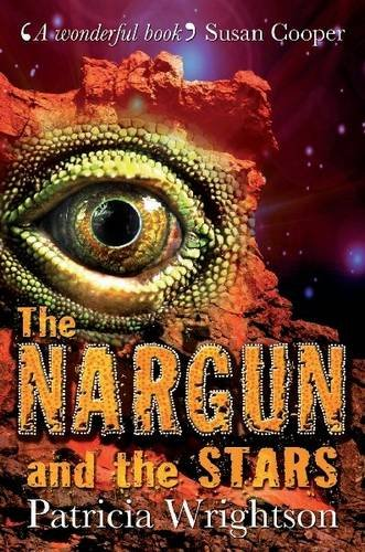 The Nargun and the Stars Patricia Wrightson