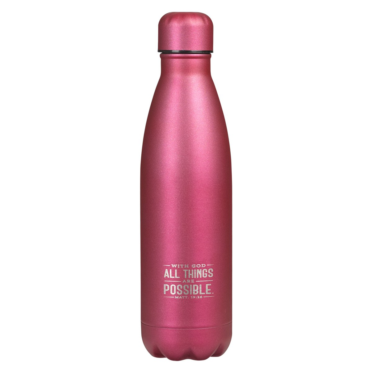 Stainless Steel Water Bottle: All Things Are Possible