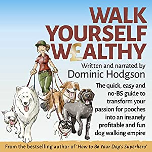 Walk Yourself Wealthy Audiobook