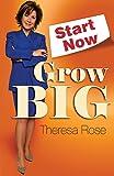 Start Now, Grow Big