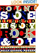 #10: The Rolling Stone Illustrated History of Rock and Roll: The Definitive History of the Most Important Artists and Their Music