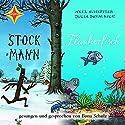 Stockmann / Der Flunkerfisch Hörbuch von Julia Donaldson, Axel Scheffler Gesprochen von: Ilona Schulz