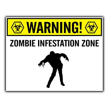 Hunnry Warning Zombie Infestation Zone Poster Póster De ...