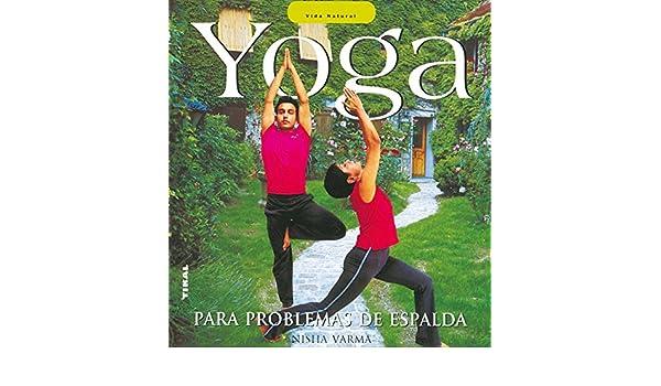 YOGA PARA PROBLEMAS DE ESPALDA (VIDA NATURAL): Nisha Varma ...