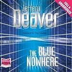 The Blue Nowhere | Jeffery Deaver