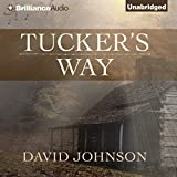 Tucker's Way: The Tucker Series, Book 1