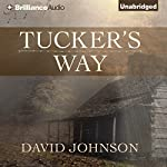Tucker's Way: The Tucker Series, Book 1 | David Johnson