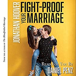 Fight Proof Your Marriage