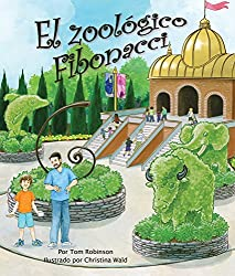 El zoológico Fibonacci (Spanish Edition)
