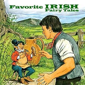 Favorite Irish Fairy Tales Audiobook