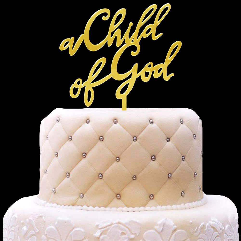 A Child of God Acrylic Gold Mirror Cake Topper for Baptism, Christening, Dedication or First Communion God Bless Cupcake Topper