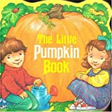 img - for The Little Pumpkin Book (A Chunky Book(R)) book / textbook / text book