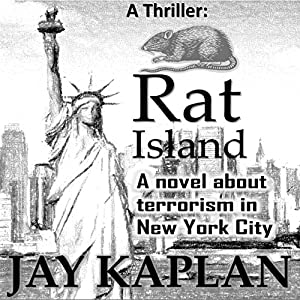 Rat Island: A novel about terrorism in New York City (Audio Book)
