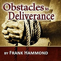The Obstacles to Deliverance