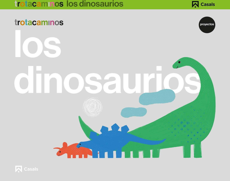 Los dinosaurios 5 años Trotacaminos - 9788421862469: Amazon.es: Ana María  Guillen Hernández, Daniel Estandía Gárate: Libros