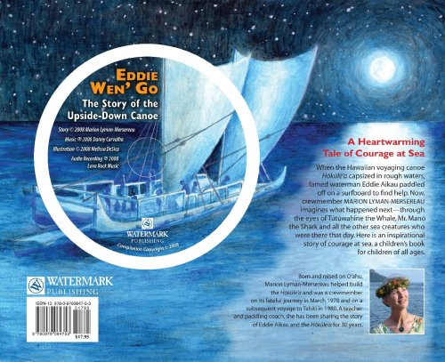 Eddie Wen Go: The Story of the Upside-Down Canoe (with audio cd)