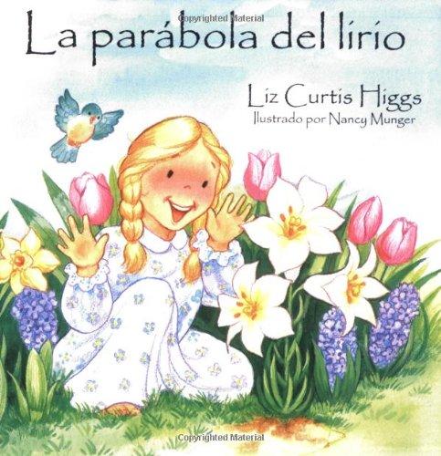 Parábola del lirio, La: Parable of the Lily (Spanish Edition) pdf