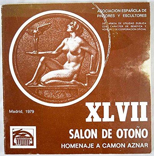 XLVII Salón de Otoño: Palacio de Cristal, Parque de El Retiro [catálogo], homenaje a Camon Aznar (Parques De Plastico)