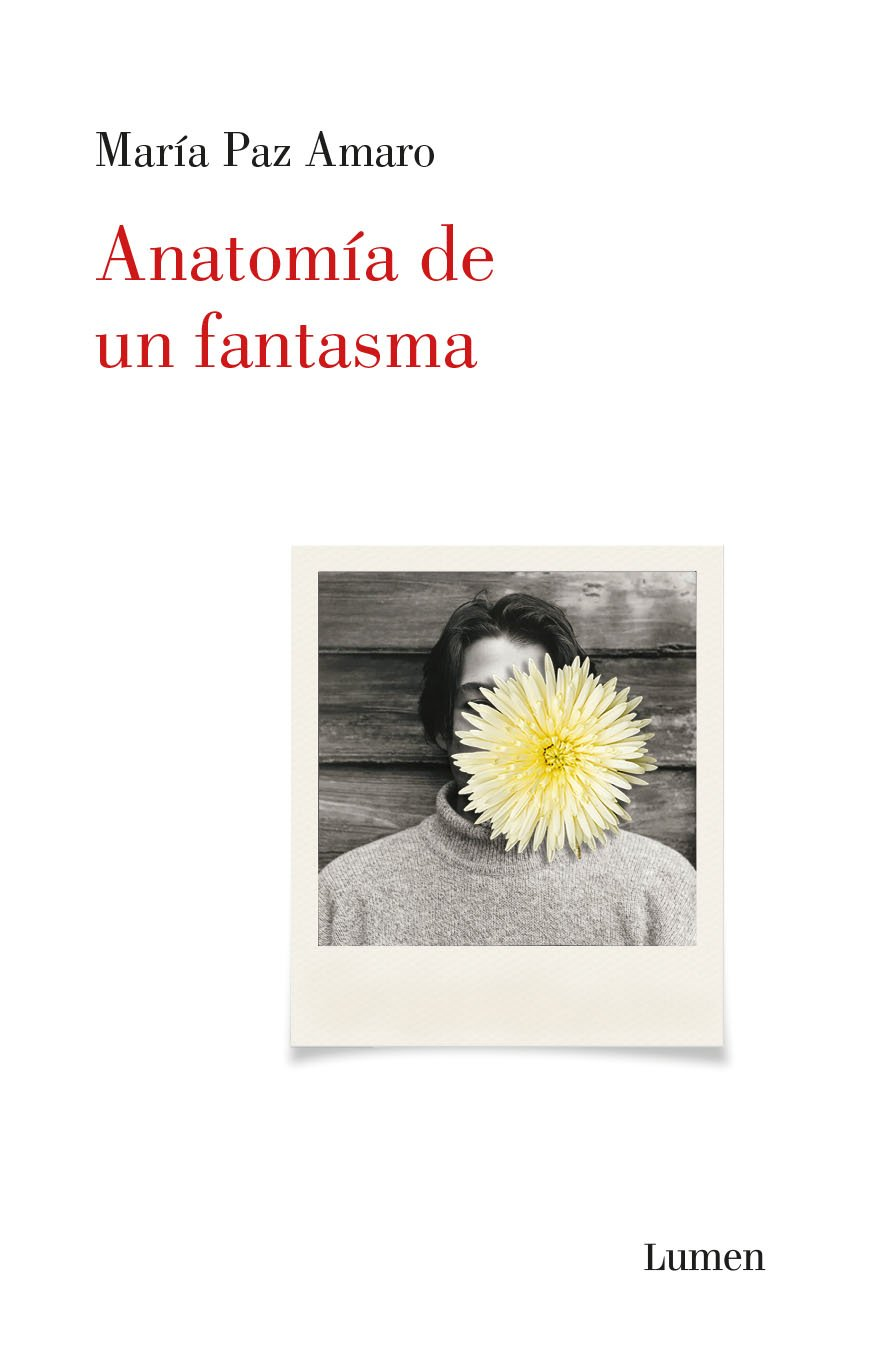 Anatomía de un fantasma: María Paz Amaro: 9786073144988: Amazon.com ...