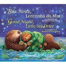 Good Night, Little Sea Otter (Portuguese/English) (Portuguese and English Edition)