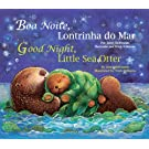 Good Night, Little Sea Otter (Port/Eng) (Portuguese Edition)