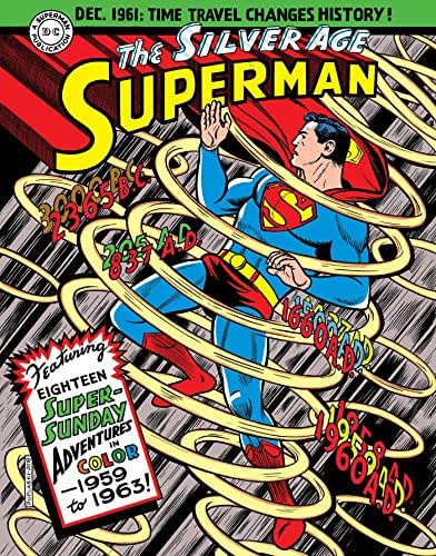 Superman: The Silver Age Sundays, Vol. 1: 1959-1963 (Superman Silver Age Sundays)
