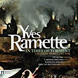 Yves Ramette: In Times of Torment