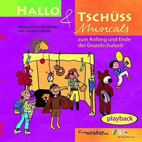 Hallo & Tschüss Musicals: zum Anfang und Ende der Grundschulzeit Playback-CD