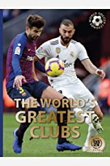The World?s Greatest Clubs (World Soccer Legends) Hardcover