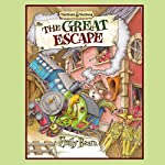 Tumtum and Nutmeg: The Great Escape | Emily Bearn