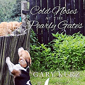 Cold Noses at the Pearly Gates Audiobook