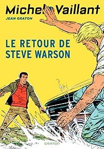 Michel Vaillant, tome 9 : Le retour de Steve Warson par Graton