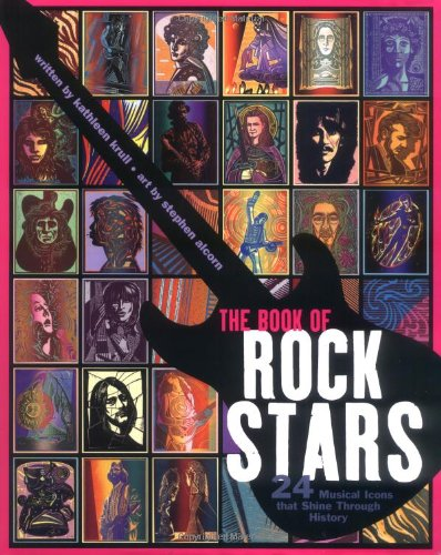 The Book of Rock Stars: 24 Musical Icons That Shine Through History -