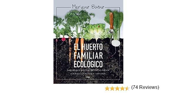 El huerto familiar ecológico (CULTIVOS) eBook: Bueno, Mariano ...