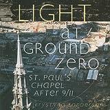 Light at Ground Zero, , 0965879879