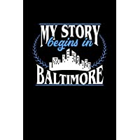 MY STORY BEGINS IN BALTIMORE: 6x9 inches checkered notebook, 120 Pages, Composition Book and Journal, perfect gift idea for everyone born in Baltimore