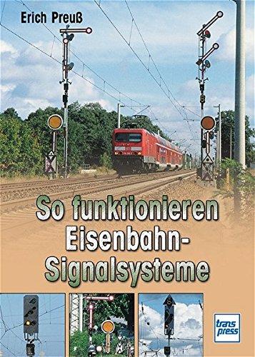 So funktionieren Eisenbahn-Signalsysteme
