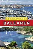 Balearen: Mallorca – Menorca – Ibiza – Espalmador – Formentera