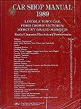 1989 Lincoln Town Car, Ford Crown Victoria, & Mercury Grand Marquis Repair Shop Manual Original