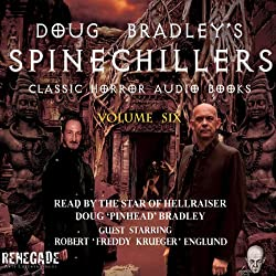 Doug Bradley's Spinechillers, Volume Six