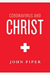 Coronavirus and Christ Kindle Edition