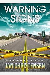 Warning Signs (Warning Signs 1) Kindle Edition