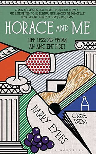 Read Online Horace and Me: Life Lessons from an Ancient Poet ebook